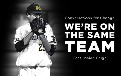 Conversations for Change: We're on the same team featuring Isaiah Paige