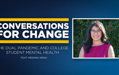 The Dual Pandemic and College Student Mental Health feat. Meghna Singh