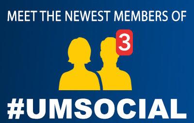 Meet the Newest Members of #UMSocial | U-M Social Media