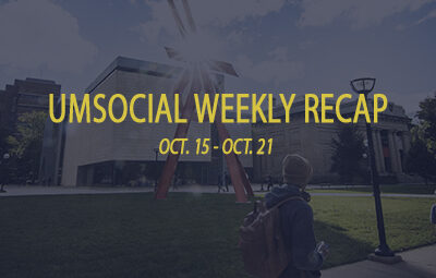 campus photo umsocial weekly recap