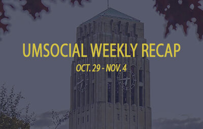 bell tower UMSocial Weekly Recap